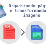 Gerenciando páginas de um documento PDF e transformando-as em imagens (PDF Arranger + Scribus)